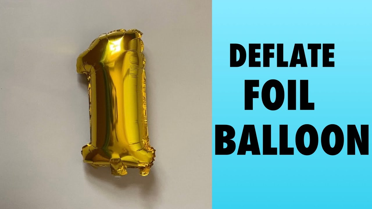 how to deflate foil balloons